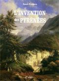 couverture de L'invention des Pyrénées de José Cubero
