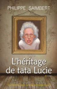 Couverture de L'Héritage de tata Lucie (Philippe Saimbert)