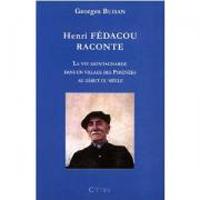 Buisan : Henri Fédacou raconte