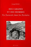 Buisan : Des cabanes et des hommes